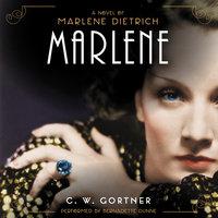 Marlene - C.W. Gortner