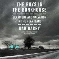 The Boys in the Bunkhouse - Dan Barry