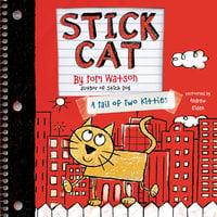 Stick Cat - Tom Watson