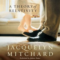 A Theory of Relativity - Jacquelyn Mitchard