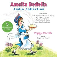 Amelia Bedelia Audio Collection - Peggy Parish