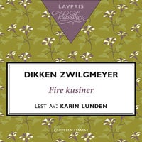 Fire kusiner - Dikken Zwilgmeyer