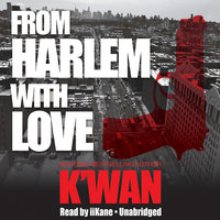From Harlem with Love - K'wan