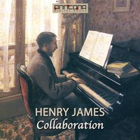 Collaboration - Henry James
