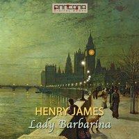 Lady Barbarina - Henry James