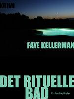 Det rituelle bad - Faye Kellerman