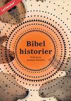 Bibelhistorier - Ida Jessen, Hanne Bartholin
