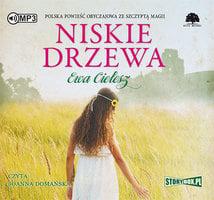 Niskie drzewa - Ewa Cielesz