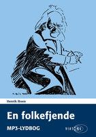 En folkefjende - Henrik Ibsen