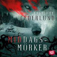 Middagsmörker - Charlotte Cederlund