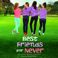 Best Friends for Never - Adrienne Maria Vrettos