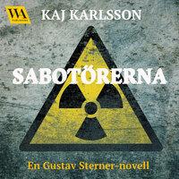 Sabotörerna - Kaj Karlsson