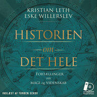 Historien om det hele - Eske Willerslev, Kristian Leth