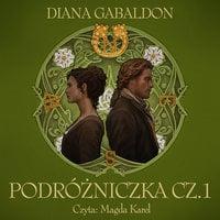 Podróżniczka cz.1 - Diana Gabaldon