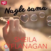 Nagle sama - Sheila O'Flanagan