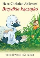 Brzydkie kaczątko - Hans Christian Andersen