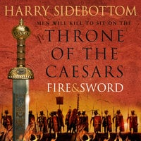 Fire and Sword - Harry Sidebottom
