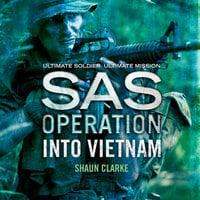 Into Vietnam - Shaun Clarke