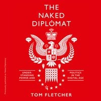 Naked Diplomacy - Tom Fletcher