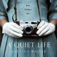 A Quiet Life - Natasha Walter