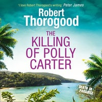 The Killing Of Polly Carter - Robert Thorogood