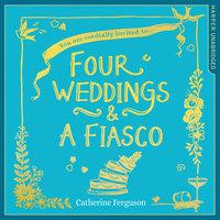 Four Weddings and a Fiasco - Catherine Ferguson
