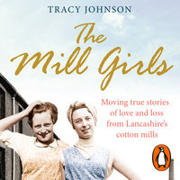 The Mill Girls - Tracy Johnson
