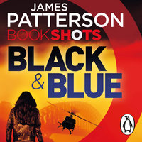 Black & Blue - James Patterson,Candice Fox