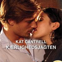 Kærlighedsjagten - Kat Cantrell