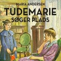 Tudemarie søger plads - Maria Andersen