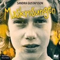 Maskrosungen - Sandra Gustafsson