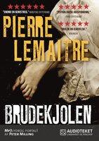 Brudekjolen - Pierre Lemaitre