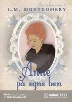 Anne på egne ben - L.M. Montgomery