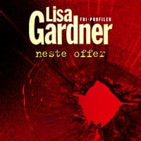 Neste offer - Lisa Gardner