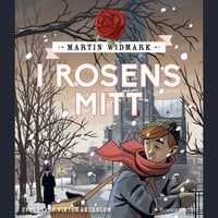 I rosens mitt - Martin Widmark