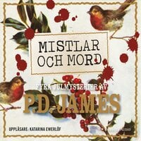 Mistlar och mord. Fyra julmysterier av P.D. James - P.D. James