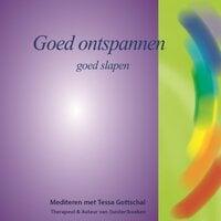 Goed ontspannen - Tessa Gottschal