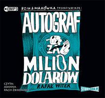 Bzik & Makówka przedstawiają: Autograf za milion dolarów - Rafał Witek