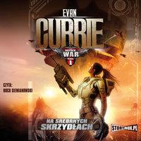 Hayden War. Na Srebrnych Skrzydłach - Evan Currie