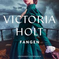Fangen - Victoria Holt