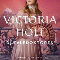 Djævledoktoren - Victoria Holt