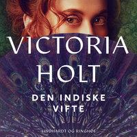 Den indiske vifte - Victoria Holt