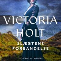 Slægtens forbandelse - Victoria Holt