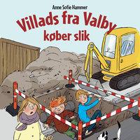 Villads fra Valby køber slik - Anne Sofie Hammer