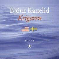 Krigaren - Björn Ranelid