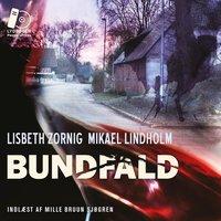 Bundfald - Mikael Lindholm,Lisbeth Zornig