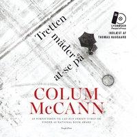Tretten måder at se på - Colum McCann