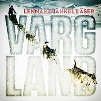 Vargland - Del 1 - Björn Olofsson