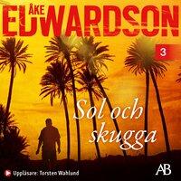 Sol och skugga - Åke Edwardson