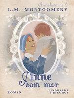 Anne som mor - L.M. Montgomery